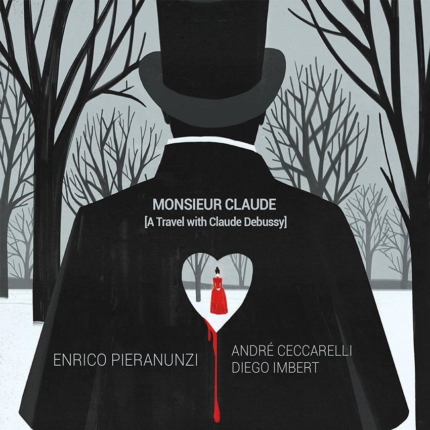 Enrico Pieranunzi / Monsieur Claude-A Travel with Claude Debussy